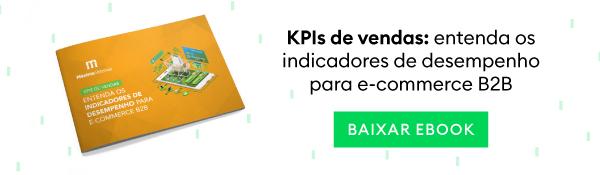 KPIs de vendas no e-commerce B2B