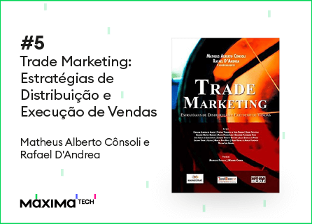 Trade Marketing: Estratégias De Distribuição E Execução De Vendas - livros de trade marketing