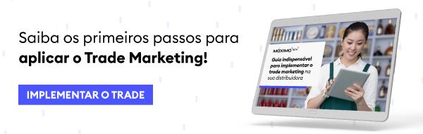 Primeiros passos para aplicar o Trade Marketing